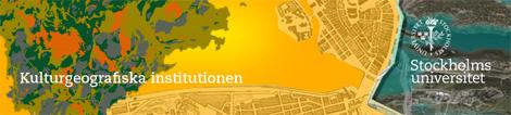 Kulturgeografiska institutionen Stockholms universitet